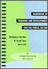 "Handbook of Training and Development for the Public Sector: A Comprehensive Resource (7 X 10"") - Montgomery Van Wart, Steve Cook, N. Joseph Cayer"