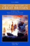 A Naval History of Great Britain: During the French Revolutionary and Napoleonic Wars, Vol. 4: 1805-1807 - William M. James