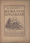 Bitwa pod Konarami - Juliusz Kaden-Bandrowski