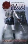 Creatus Eidolon (Volume 3) - Carmen DeSousa