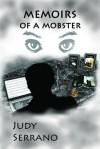 Memoirs of a Mobster - Judy Serrano