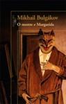 O Mestre e Margarida - Mikhail Bulgakov, Zoia Prestes