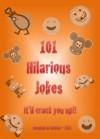 101 Hilarious Jokes - Jonathan Daniels