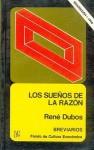 Los Sueños de la Razón: Ciencia y Utopias - René Dubos, Fondo de Cultura Economica