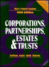 West's Federal Taxation 1998: Corporations, Partnerships, Estates, and Trusts (Serial) - William H. Hoffman, William A. Raabe, James E. Smith, David M. Mahony, D. Larry Crumbley, James H. Boyd, Steven C. Dilley, Mary Sue Gately