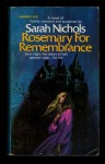 Rosemary for Remembrance - Sarah Nichols