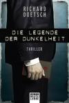 Die Legende der Dunkelheit: Thriller (German Edition) - Richard Doetsch