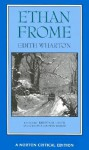 Ethan Frome (Norton Critical Editions) - Edith Wharton