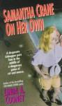 Samantha Crane on Her Own: Samantha Crane on Her Own - Linda A. Cooney