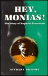 Hey, Monias! - Raphael Ironstand, Stewart Dickson