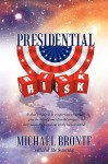 Presidential Risk - Michael Bronte
