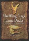 Shuffling Nags, Lame Ducks: The Archaeology of Animal Disease - L Bartosiewicz, Erika Gál