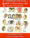 A Conversation Book 1: English in Everyday Life, Revised Third Edition - Tina Kasloff Carver