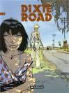 Dixie Road 1 (Dixie road, #1) - Jean Dufaux, Labiano