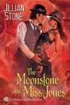The Moonstone and Miss Jones - Jillian Stone