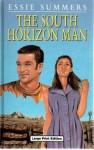 The South Horizon Man - Essie Summers