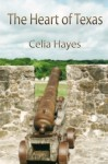 The Heart of Texas - Celia Hayes
