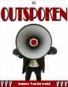 Outspoken - James Vachowski