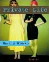 Martin Mlecko: Private Life - Corinna Weidner