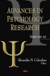 Advances in Psychology Research, Volume 92 - Alexandra M. Columbus
