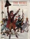 The Rebel - Hester Burton