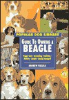 Guide to Owning a Beagle - Andrew Vallila