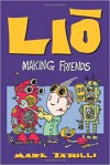 Lio: Making Friends - Mark Tatulli