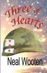 Three of Hearts - Neal Wooten