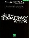 The First Book of Broadway Solos: Baritone/Bass Edition - Adam Adolphe