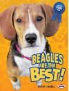 Beagles Are the Best! - Elaine Landau