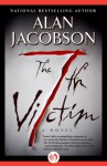 The 7th Victim (The Karen Vail Series, Book 1) - Alan Jacobson