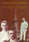O Diabo Solto em Moscou - A Vida do Senhor Bulgakov - Homero Freitas de Andrade, Mikhail Bulgakov