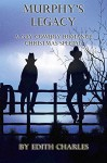 Murphy's Legacy: A Gay Cowboy Romance Christmas Special - Edith Charles