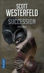 Succession (Succession #1-2) - Scott Westerfeld