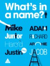 What's In a Name? - PatrickGeorge