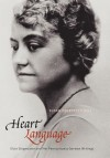 Heart Language: Elsie Singmaster and Her Pennsylvania German Writings - Elsie Singmaster