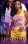 Gangster's Daughter 5 - Leo Sullivan