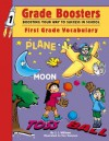 Grade Boosters: Boosting Your Way To Success In School: First Grade Vocabulary - Vicky Shiotsu, S.J. Williams