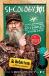 Si-cology 1: Tales and Wisdom from Duck Dynasty's Favorite Uncle by Robertson, Si (2013) Hardcover - Si Robertson