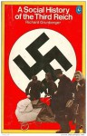 A Social History of the Third Reich - Richard Grunberger