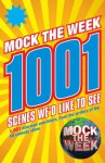 Mock the Week: 1001 Scenes We'd Like to See - Dan Patterson