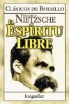 El Espiritu Libre (paperback) - Friedrich Nietzsche