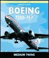 Boeing 757 & 767: The Medium Twins (Osprey Civil Aircraft) - Robbie Shaw
