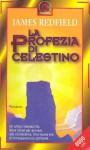 La profezia di Celestino - James Redfield, Alessandra De Vizzi