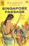 Singapore Passage - Donald Barr Chidsey