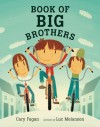 Book of Big Brothers - Cary Fagan, Luc Melanson