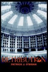 Retribution (The West Baden Murders #2) - Patrick J. O'Brian