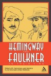 Hemingway and Faulkner In Their Time - Arthur Waldhorn, Earl H. Rovit