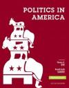 Politics in America, 2012 Election Edition (10th Edition) - Thomas R. Dye, Ronald Keith Gaddie