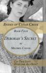 Deborah's Secret (Brides of Cedar Creek) - Mildred Colvin